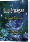 Luciérnagas - Libardo Ariel Blandón Londoño