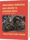 Alternativas didácticas para abordar la actividad física - Yesica Paola Castro Salazar