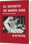 EL SECRETO DE MARÍA JOSE - B.M RIVAS
