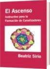 El Ascenso - Beatriz Sirio