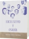 Excelsitud y Osadía - Germán Varón Cardoso