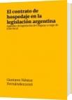 El contrato de hospedaje en la legislación argentina - Gustavo Néstor Fernández  2016
