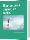 El verso...una ilusión, un sueño. - Alberto Amariles Hernández