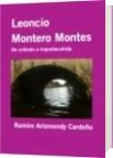 Leoncio Montero Montes - Ramiro Arizmendy Cardeño