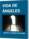 VIDA DE ÁNGELES - CARLOS A. AGUDELO ZULUAGA