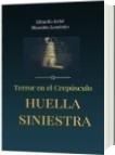 Huella Siniestra - Libardo Ariel Blandón Londoño