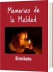 Memorias de la Maldad - Emilato
