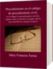 Procedimiento en el código de procedimiento civil, - Mary Francisc Farias