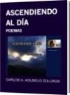 ASCENDIENDO AL DÍA - CARLOS A. AGUDELO ZULUAGA