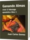 Ganando Almas - Juan Carlos Gomez