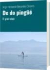 De do pingüé - Jorge Hernando Benavides Cáceres
