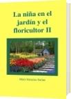 La niña en el jardín y el floricultor II - Mary Francisc Farias