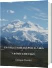 UN VIAJE FAMILIAR POR ALASKA - Enrique Posada