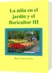 La niña en el jardín y el floricultor III - Mary Francisc Farias