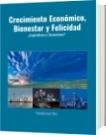 Crecimiento Económico, Bienestar y Felicidad - Rolando José Olivo