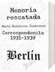 Memoria Rescatada - Mario Gutiérrez Contreras