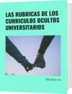 LAS RUBRICAS DE LOS CURRICULOS OCULTOS UNIVERSITARIOS - Nelsa Beatriz Rey