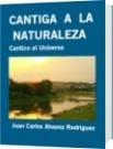 CANTIGA  A  LA  NATURALEZA - Juan Carlos Alvarez Rodriguez