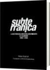Subterranica el salvador 2002 2006 - Felipe Szarruk