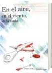 En el aire, en el viento, en la nada - Jorge Luis Diazgranados Lugo
