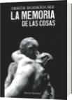 La memoria de las cosas - Jesús Rodríguez