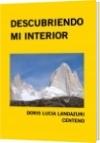 DESCUBRIENDO MI INTERIOR - DORIS LUCIA LANDAZURI CENTENO