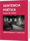 SENTENCIA POÉTICA - Willmer Bénjamin C. Castillo Páez