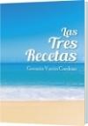 Las Tres Recetas - Germán Varón Cardoso