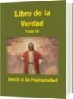 Libro de la Verdad - Jesús a la Humanidad