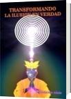 Transformando la Ilusión en Verdad - Cyndarion Ainiu