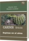 Cardos líricos - Libardo Ariel Blandón Londoño
