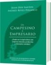 De Campesino a Empresario - Juan Dos Santos y Andrés Reyes Polanco