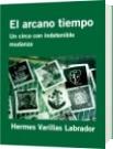 El arcano tiempo - Hermes Varillas Labrador