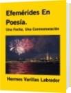 Efemérides En Poesía. - Hermes Varillas Labrador
