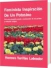 Feminista Inspiración De Un Potosino - Hermes Varillas Labrador