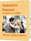 Romántico Potosino - Hermes Varillas Labrador