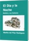 El Dia y la Noche - Martha del Pilar Rodriguez