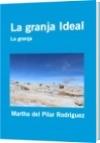 La granja Ideal - Martha del Pilar Rodriguez