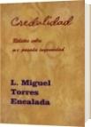 Credulidad - L. Miguel Torres Encalada
