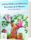 Contra el olvido y la indiferencia - Nodo Oriente - Varios autores- Directora Alejandra García M.