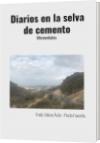 Diarios en la selva de cemento - Fredy Valero Ávila - Poeta Favorito