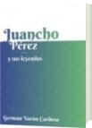 Juancho Pérezy sus Leyendas - Germán Varón Cardoso