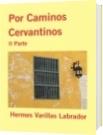 Por Caminos Cervantinos - Hermes Varillas Labrador