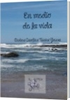 En medio de la vida - Andrea Carolina Triana Guerra
