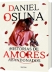 Historias de amores abandonados - Daniel Osuna