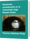 Disertación socioeducativa en la Universidad Jorge Basadre Grohm - Francisco Martínez Pintor