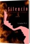 Silencio - Linda P.J.