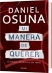 Mi manera de querer - Daniel Osuna