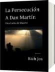 La Persecución A Dan Martín - Rich Jos