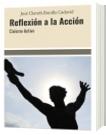 Reflexión a la Acción - José Clareth Bonilla Cadavid